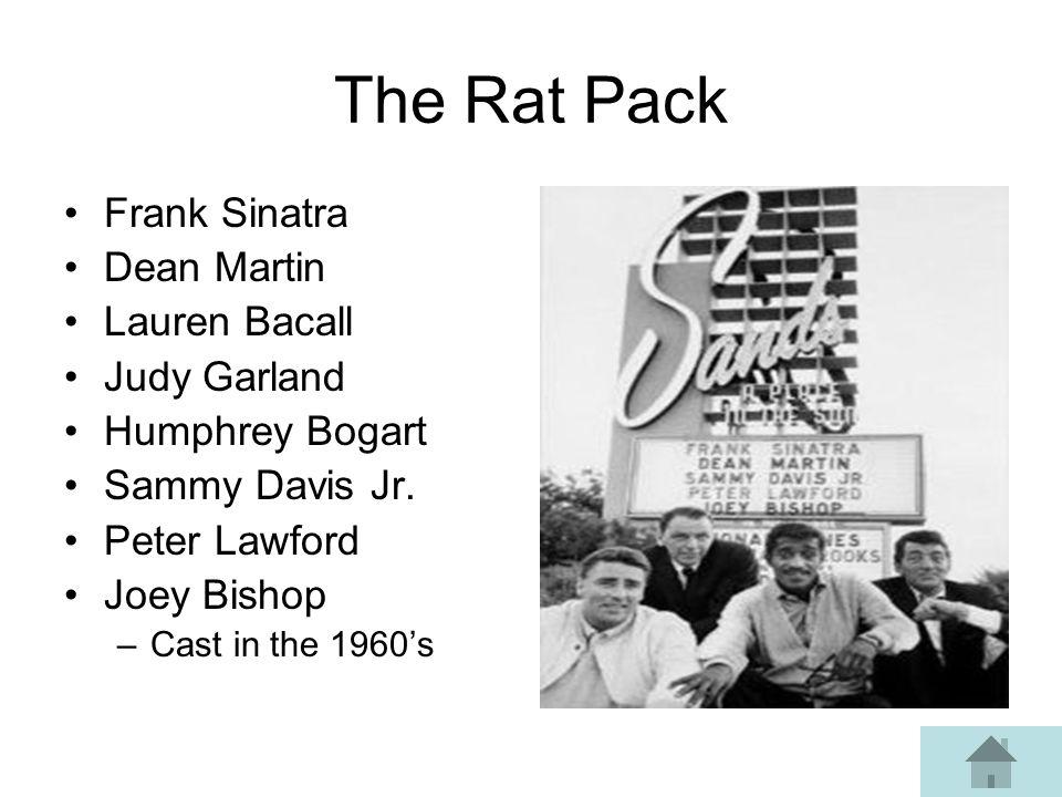 The Rat Pack Frank Sinatra Dean Martin Lauren Bacall Judy Garland Humphrey Bogart Sammy Davis Jr.
