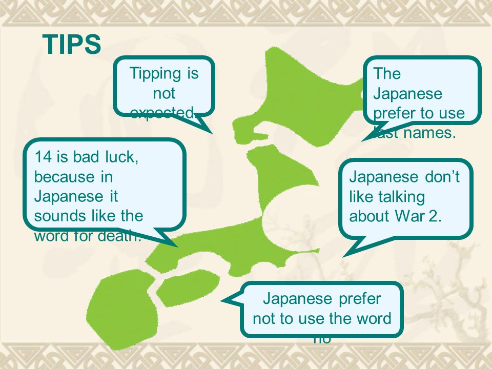 TIPS 14 is bad luck, because in Japanese it sounds like the word for death.