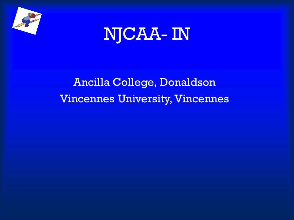 NJCAA- IN Ancilla College, Donaldson Vincennes University, Vincennes