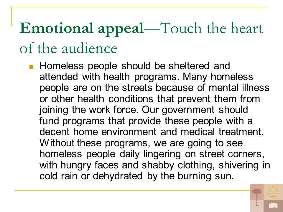persuasion essay to dream is heaven like but to act is heaven  emotional appealtouch the heart of the audience homeless people should be sheltered and attended health
