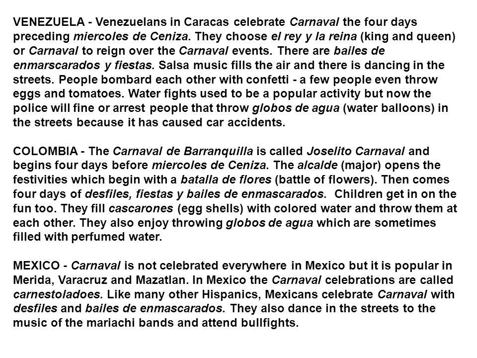 VENEZUELA - Venezuelans in Caracas celebrate Carnaval the four days preceding miercoles de Ceniza. They choose el rey y la reina (king and queen) or C
