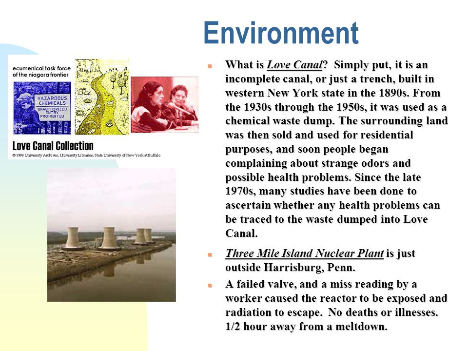 Environment n What is Love Canal.