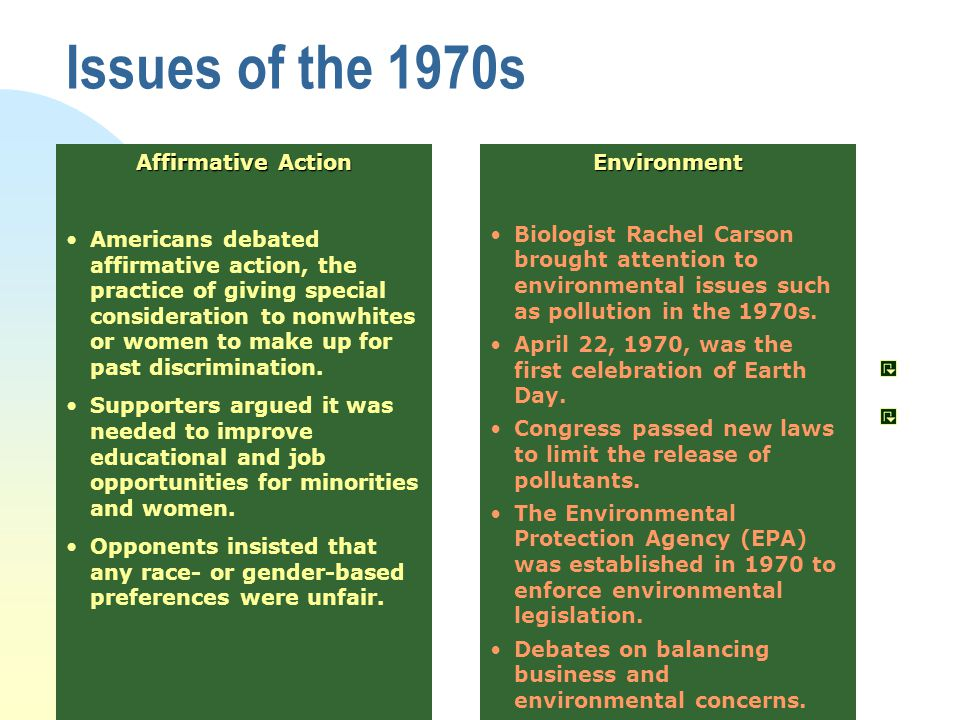 Affirmative Action Americans debated affirmative action, the practice of giving special consideration to nonwhites or women to make up for past discrimination.