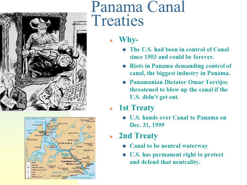 Panama Canal Treaties n Why- u The U.S.