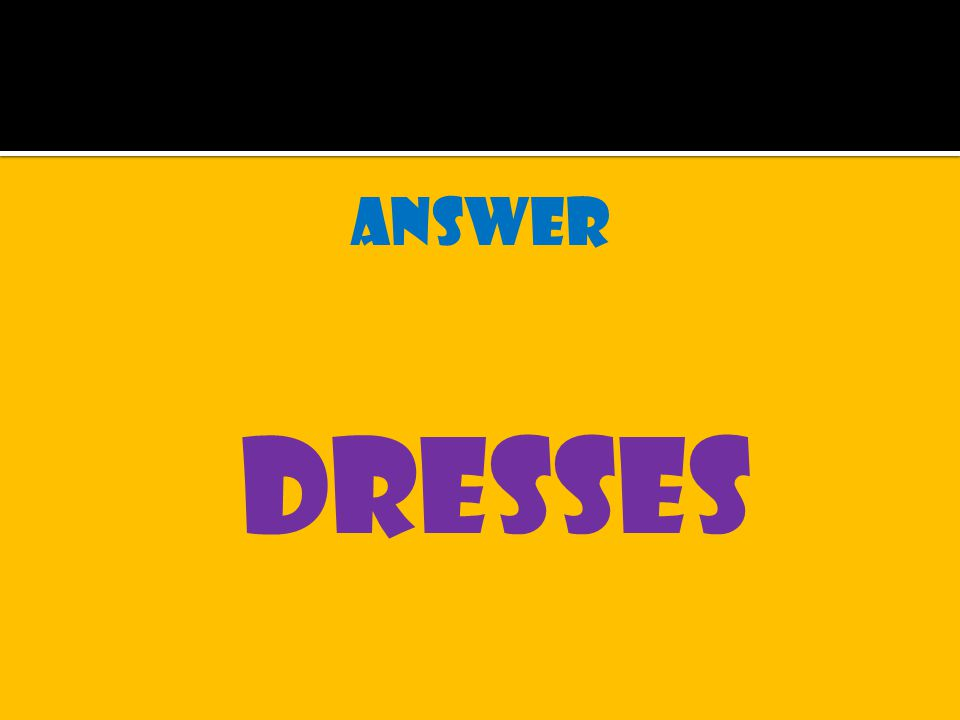 answer dresses