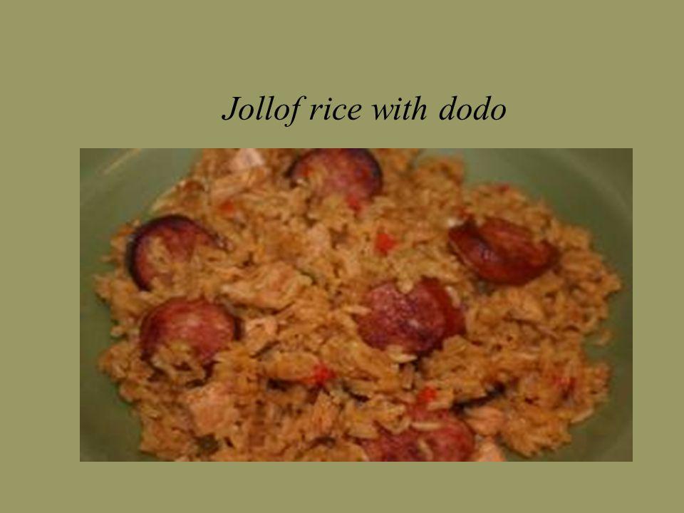 Jollof rice with dodo