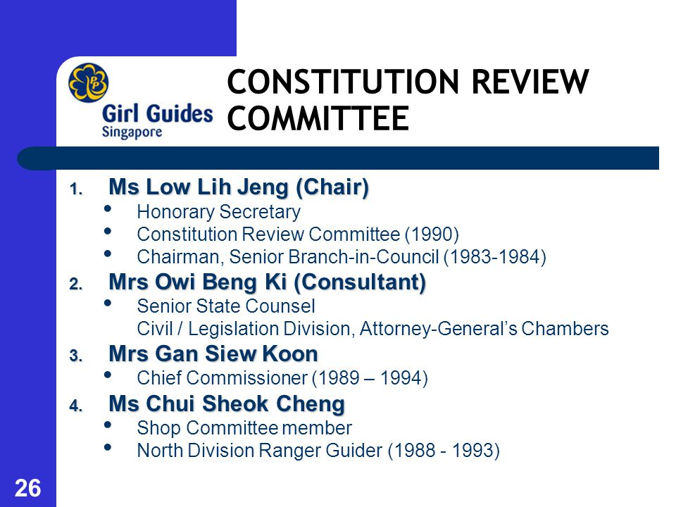 26 CONSTITUTION REVIEW COMMITTEE 1.