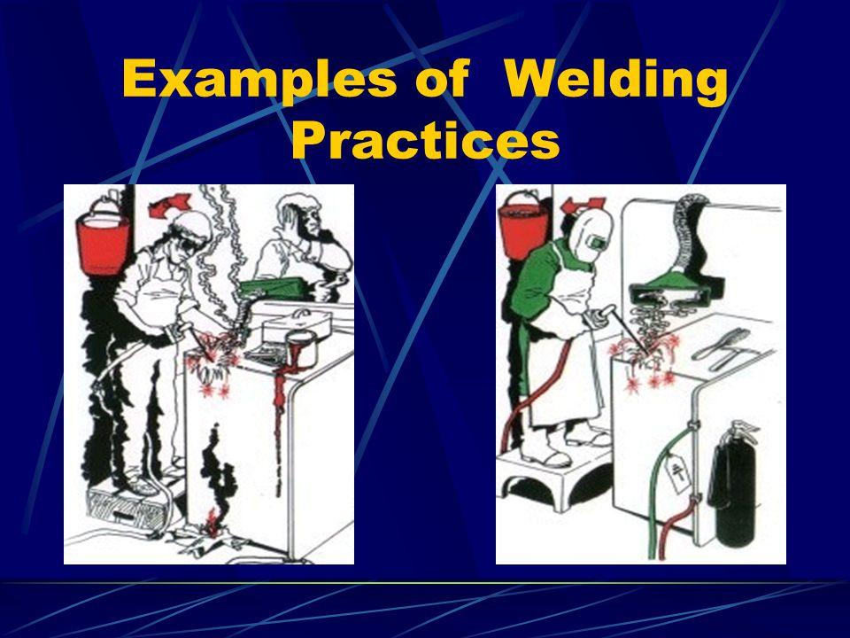 Examples of Welding Practices