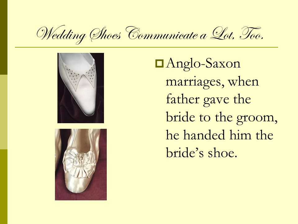 Wedding Shoes Communicate a Lot, Too.
