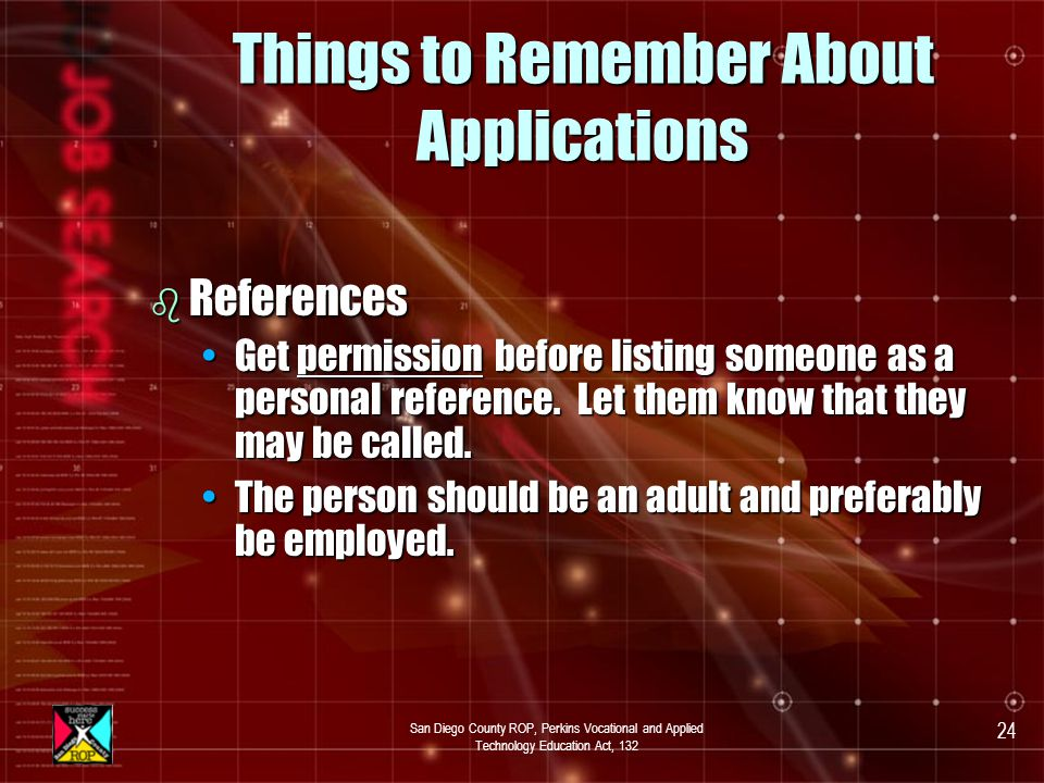 San Diego County ROP, Perkins Vocational and Applied Technology Education Act, 132 23 Things to Remember About Applications b Work Experience.
