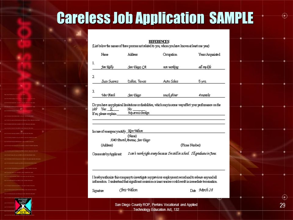 San Diego County ROP, Perkins Vocational and Applied Technology Education Act, 132 28 Careless Job Application SAMPLE