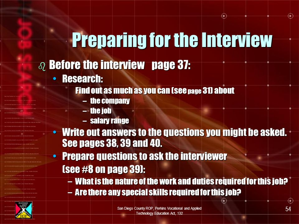 San Diego County ROP, Perkins Vocational and Applied Technology Education Act, 132 53 Module #5 Preparing for the Interview