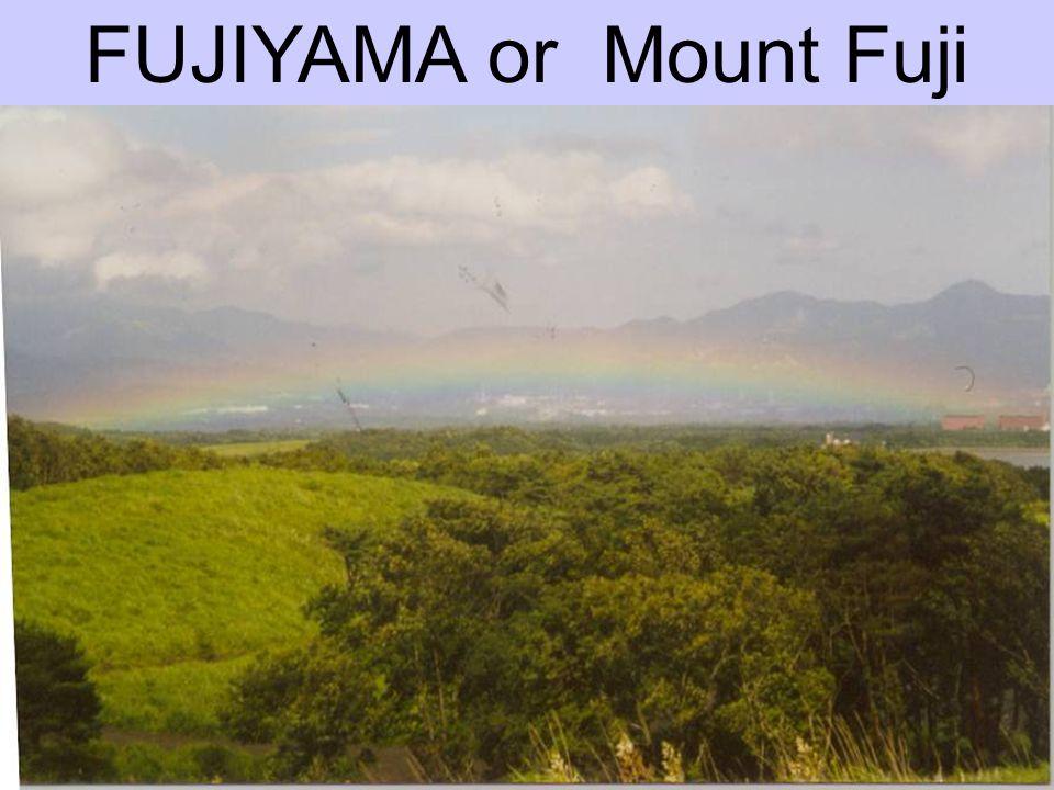 FUJIYAMA or Mount Fuji