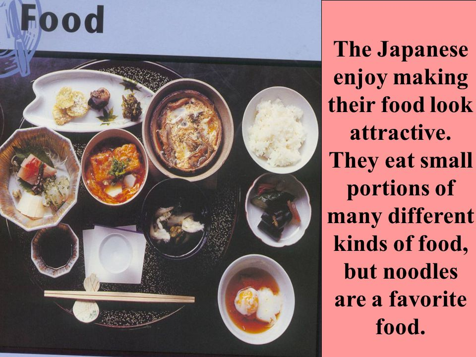 The Japanese enjoy making their food look attractive.