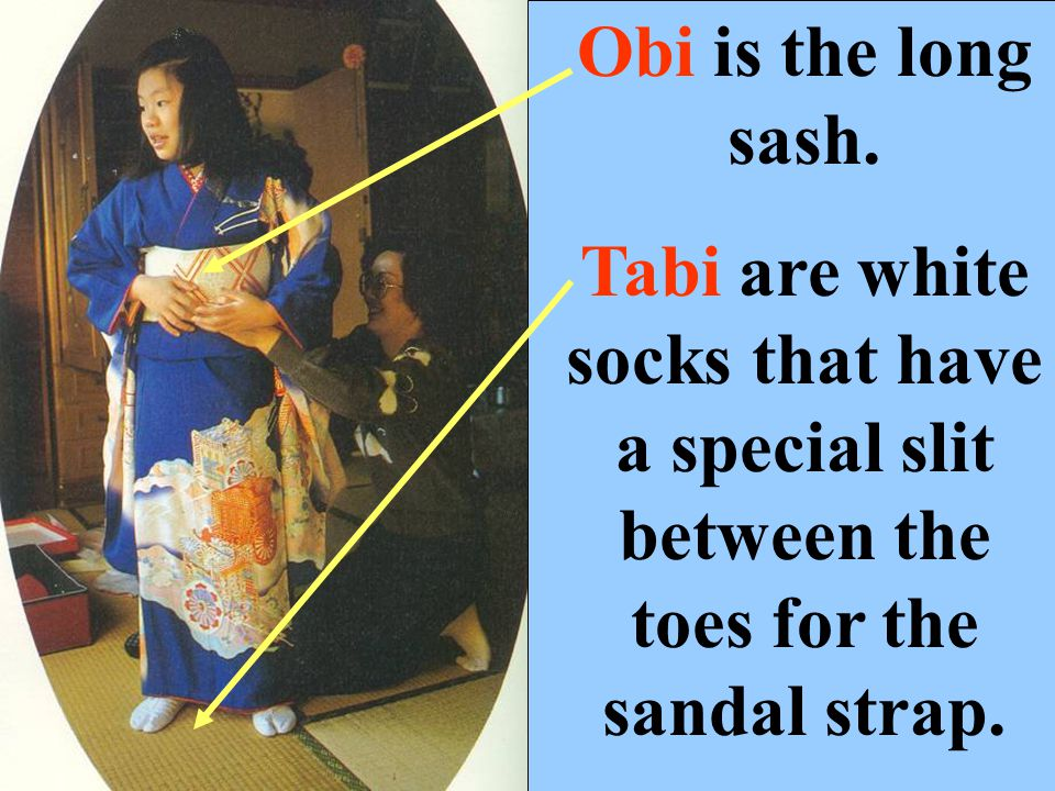 Obi is the long sash.