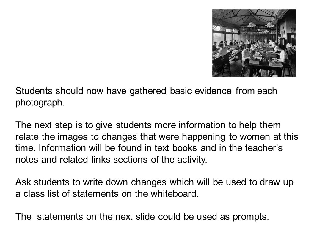 Students should now have gathered basic evidence from each photograph.