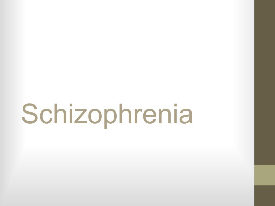 Schizophrenia is….A severely disabling thought disorder.