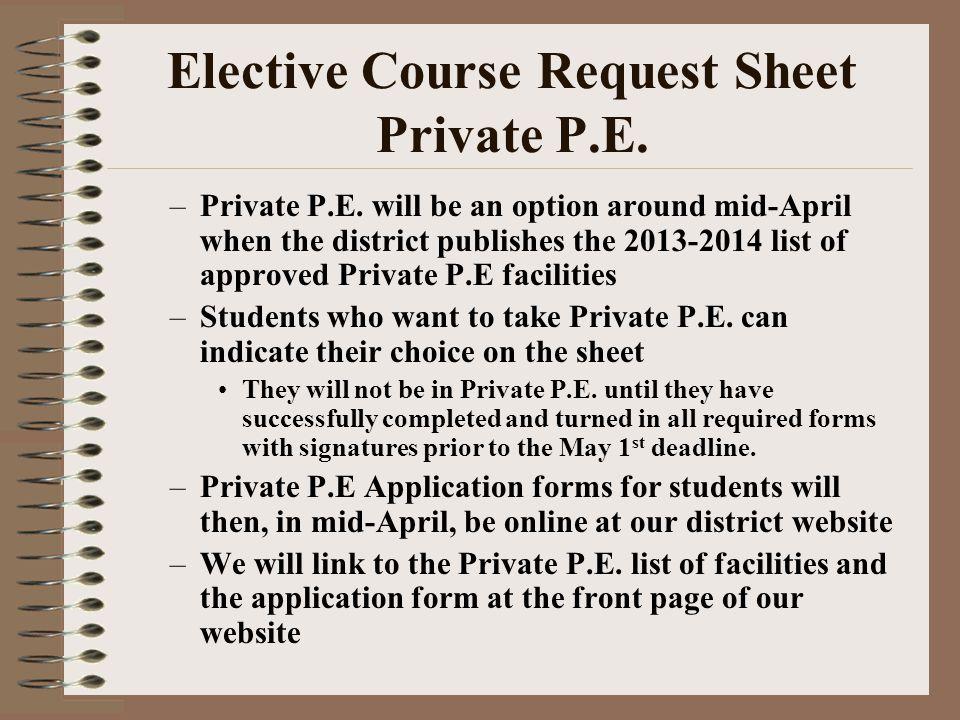 Elective Course Request Sheet Private P.E. –Private P.E.
