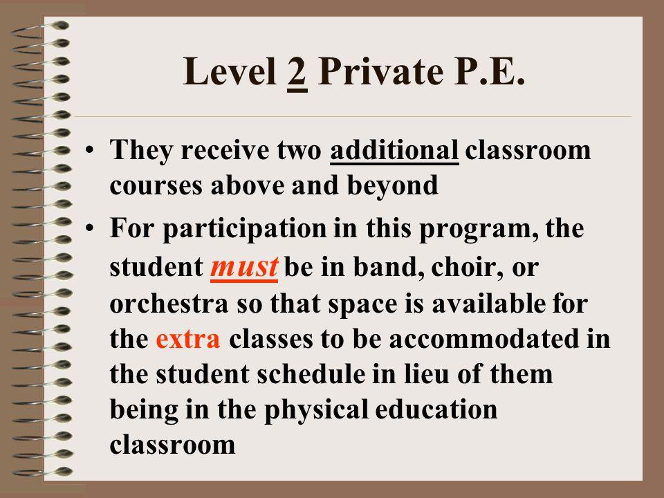 Level 2 Private P.E.