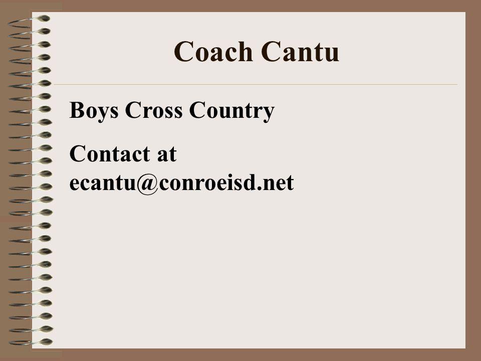 Coach Cantu Boys Cross Country Contact at ecantu@conroeisd.net