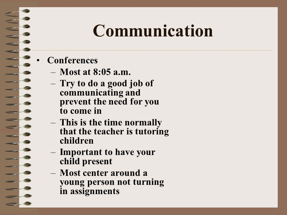 Communication Conferences –Most at 8:05 a.m.