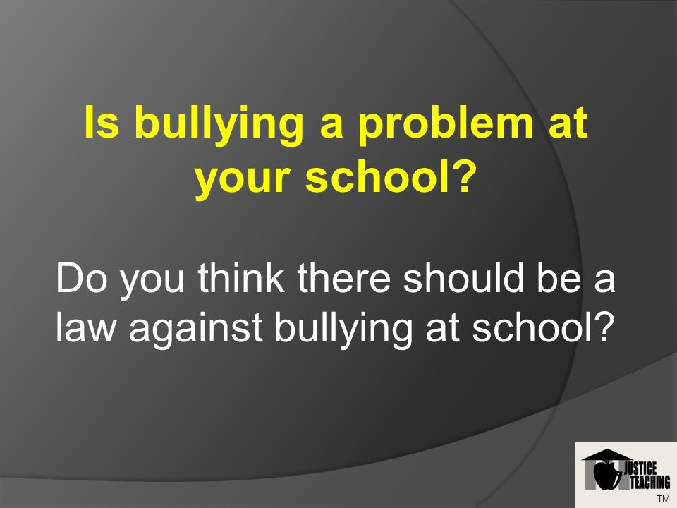 Is bullying a problem at your school.
