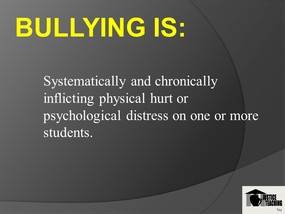 Systematically and chronically inflicting physical hurt or psychological distress on one or more students.