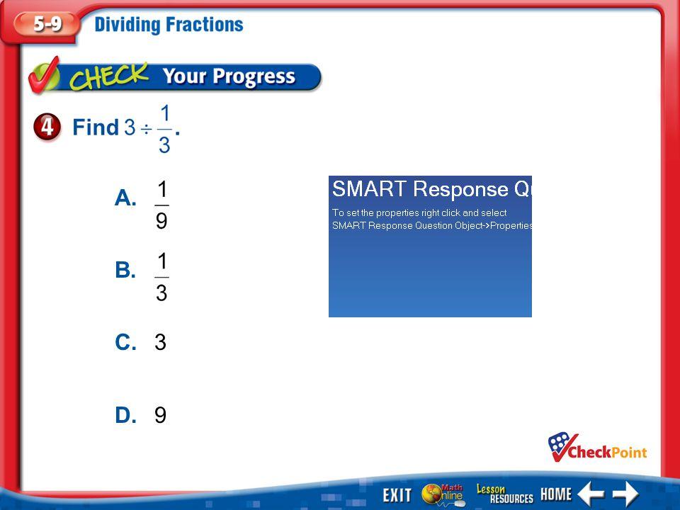 1.A 2.B 3.C 4.D Example 4 A. B. C.3 D.9
