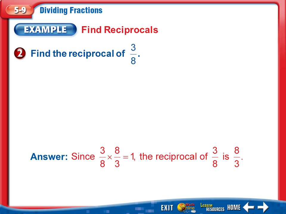 Example 2 Find Reciprocals Answer: