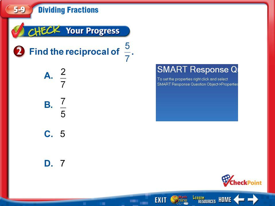 1.A 2.B 3.C 4.D Example 2 A. B. C.5 D.7