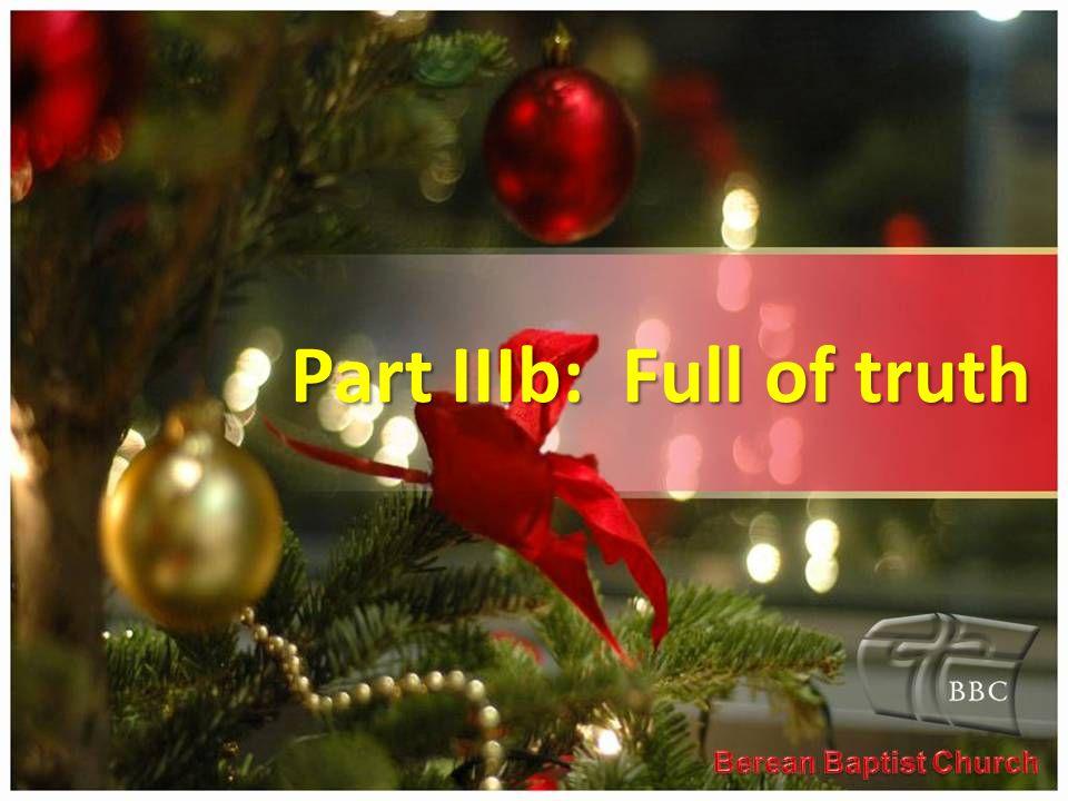Part IIIb: Full of truth