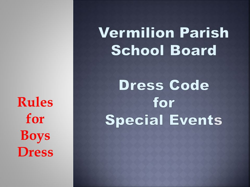 Rules for Boys Dress