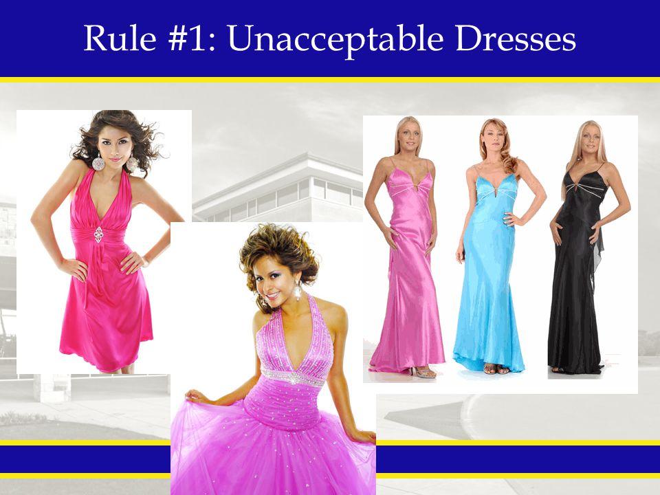 Rule #1: Unacceptable Dresses