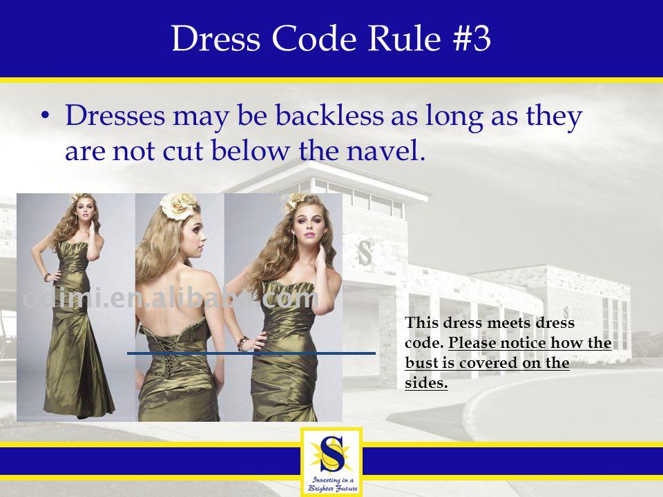 Rule #3: Unacceptable dresses