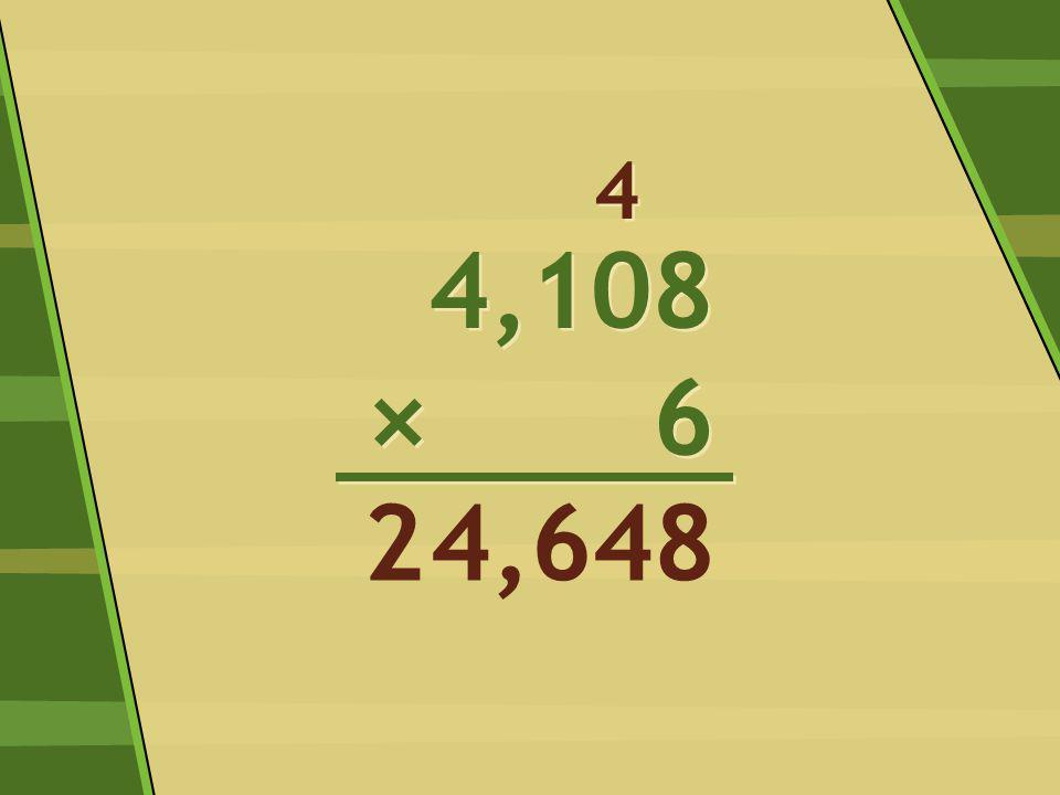 4,108 × 6 4,108 × 6 8 4 4 44,62