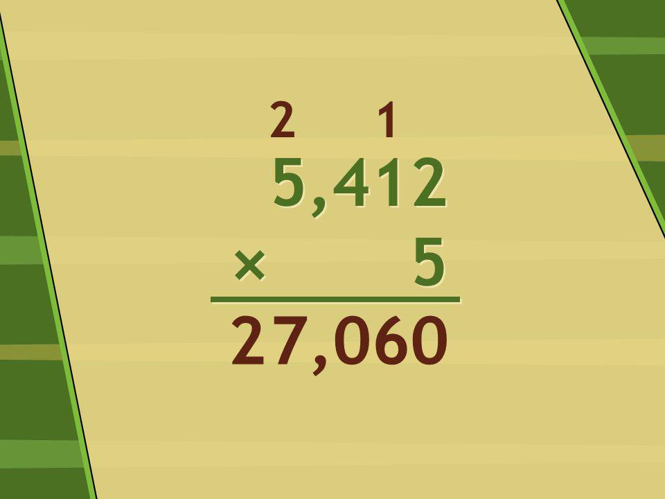 5,412 × 5 5,412 × 5 0 1 67,02 2