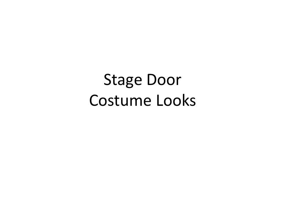 Stage Door Costume Looks