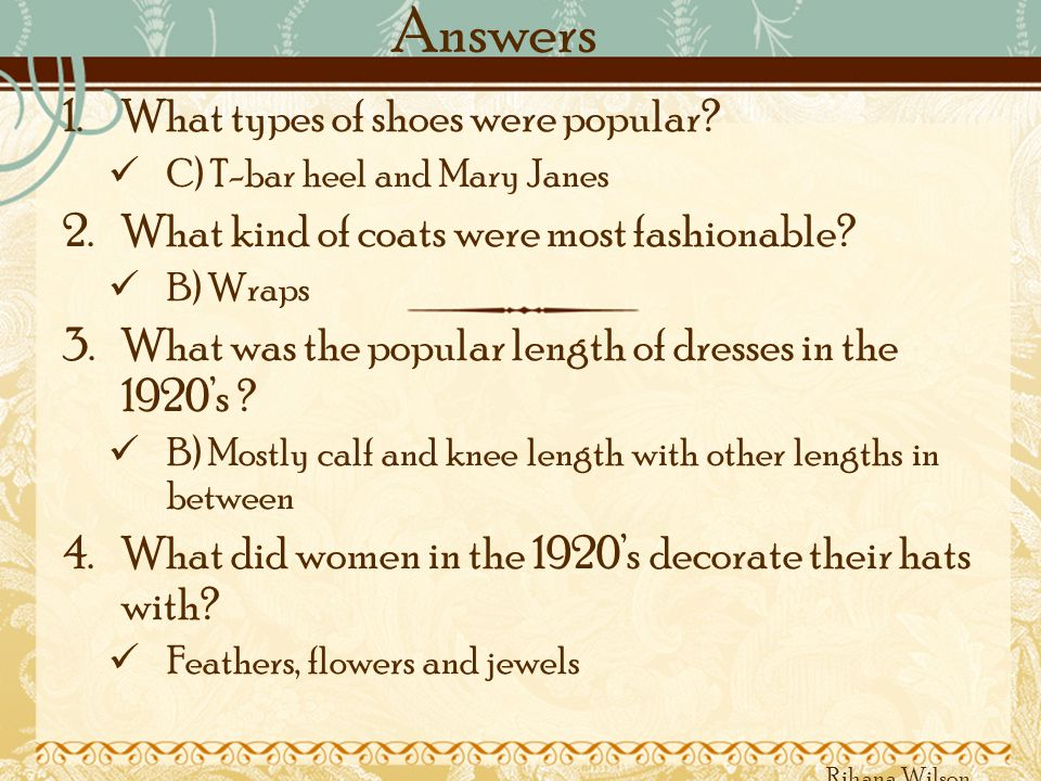 Answers 1.What types of shoes were popular.