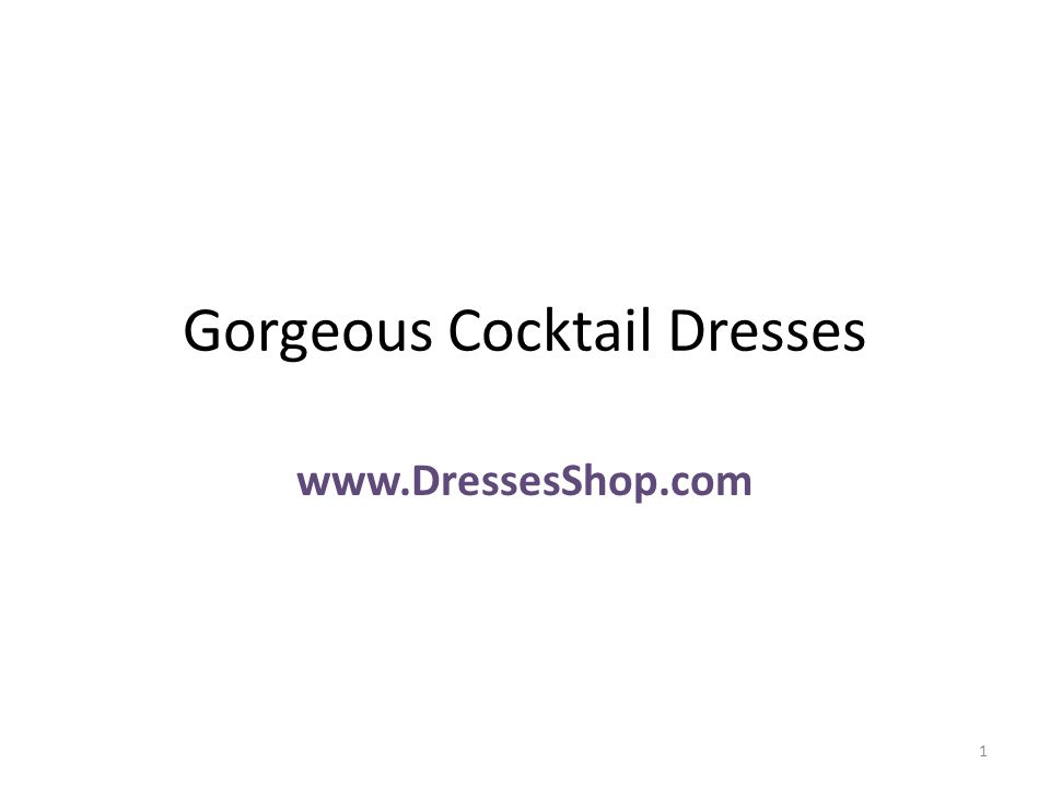 Gorgeous Cocktail Dresses www.DressesShop.com 1