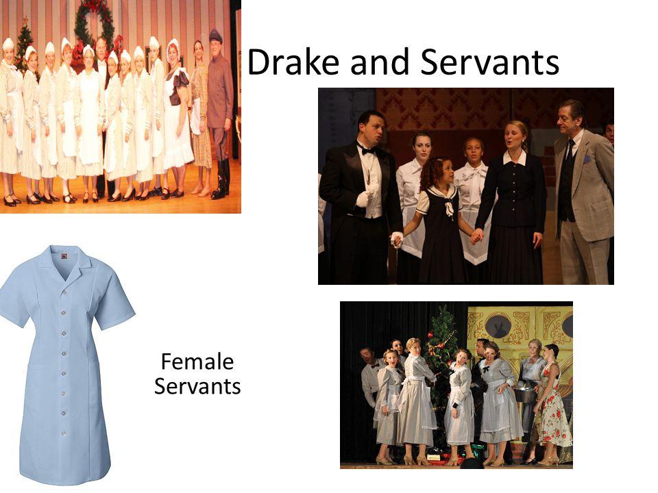 Drake and Servants Female Servants