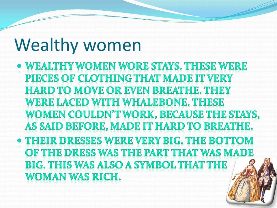 Wealthy women