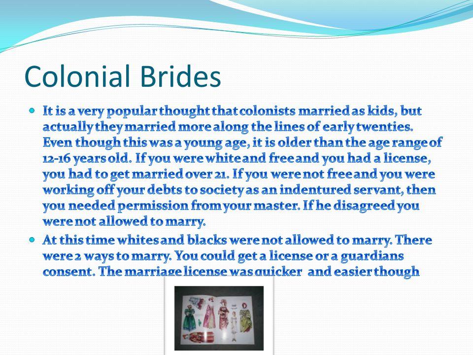 Colonial Brides