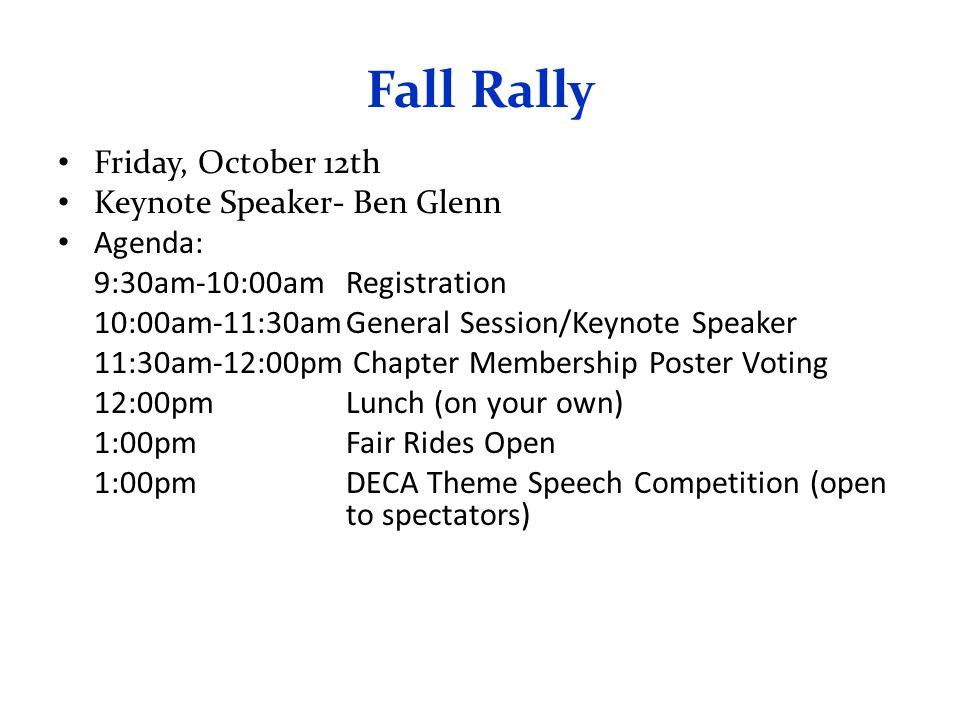 Fall Rally Friday, October 12th Keynote Speaker- Ben Glenn Agenda: 9:30am-10:00amRegistration 10:00am-11:30amGeneral Session/Keynote Speaker 11:30am-1
