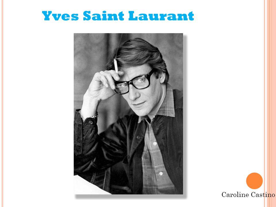 Yves Saint Laurant
