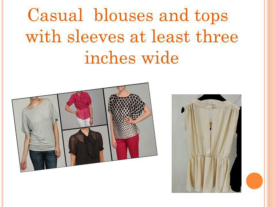 Casual blouses and tops with sleeves at least three inches wide