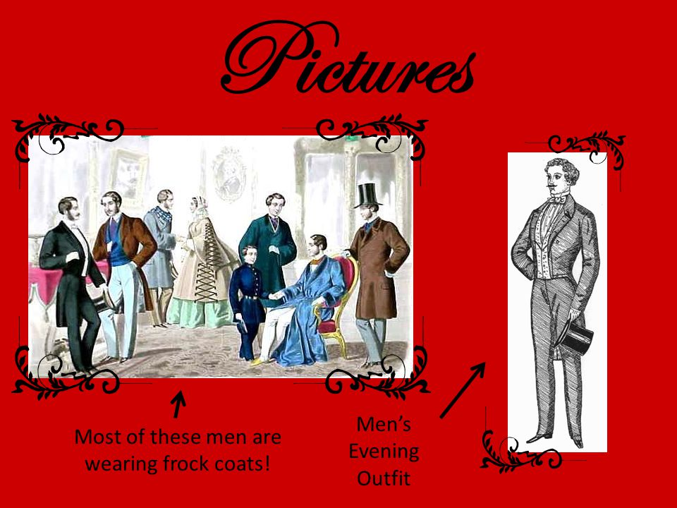 Pictures Mens Evening Outfit Most of these men are wearing frock coats!