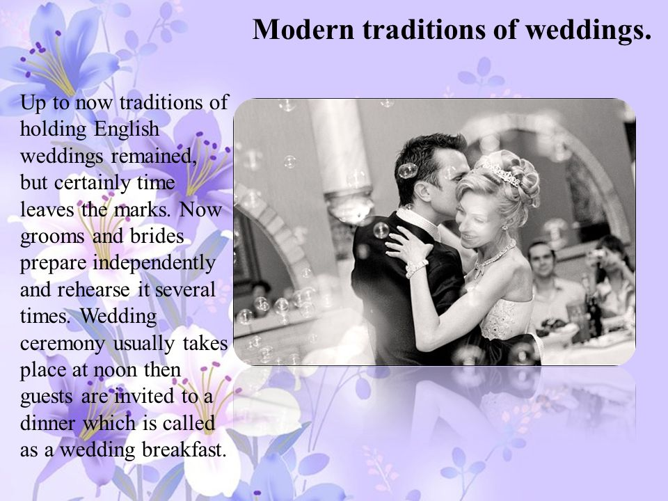 Modern traditions of weddings.