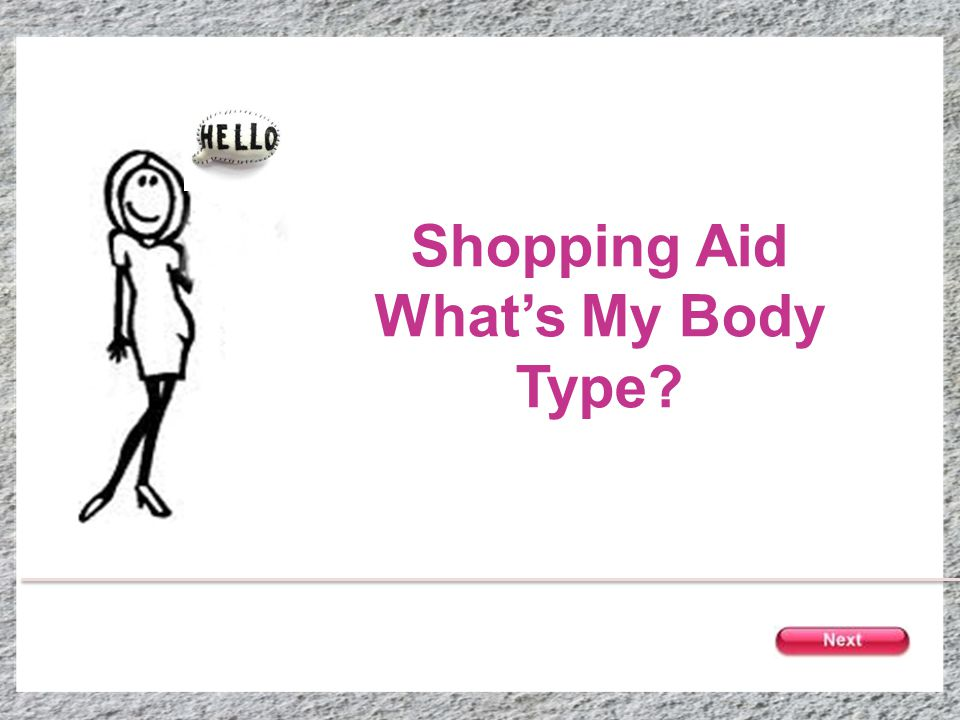 Shopping Aid Whats My Body Type