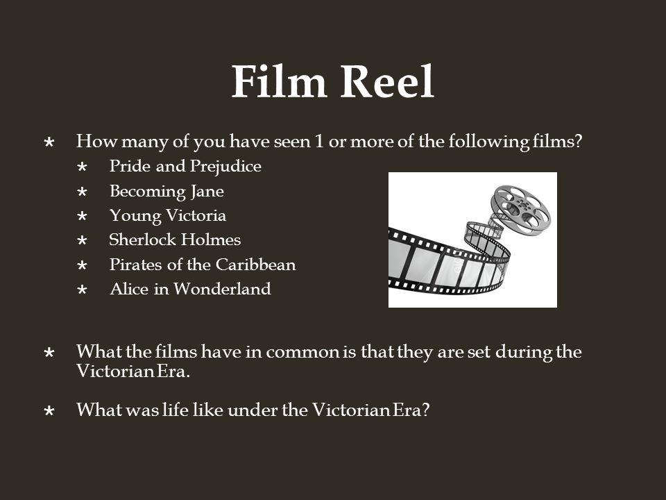 Film Reel How many of you have seen 1 or more of the following films.