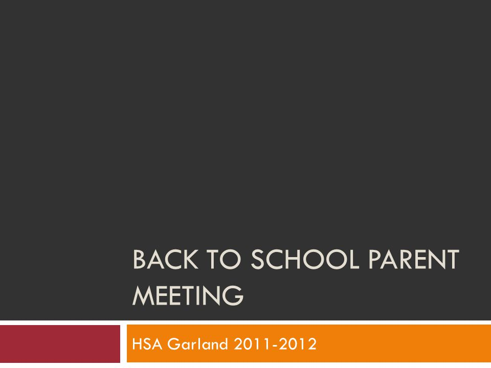 BACK TO SCHOOL PARENT MEETING HSA Garland